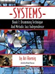 Systems, Book 1: Drumming Technique a...