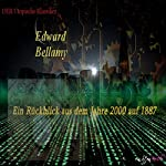 Ein Rückblick aus dem Jahre 2000 auf 1887 | Edward Bellamy