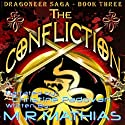 The Confliction: The Dragoneer Saga, Book 3 (       UNABRIDGED) by M. R. Mathias Narrated by Christine Padovan