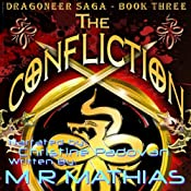 The Confliction: The Dragoneer Saga, Book 3 | [M. R. Mathias]