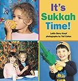 It's Sukkah Time! (Sukkot & Simchat Torah) (It's Time)