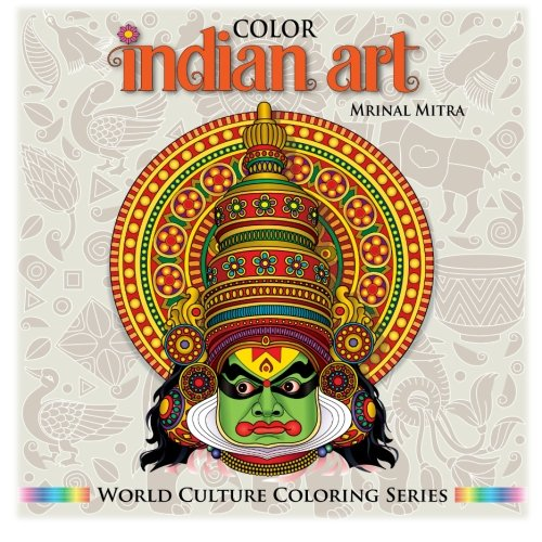 Color Indian Art (World Culture Coloring Series)