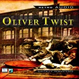 Charles Dickens Oliver Twist (Retro Audio)