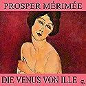 Die Venus von Ille Hörbuch von Prosper Mérimée Gesprochen von: Helmut Hafner