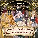 Handwerker, Händler, Bauern (Das Mittelalter) |  div.