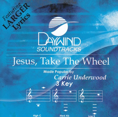Carrie Underwood - Jesus, Take the Wheel - Zortam Music