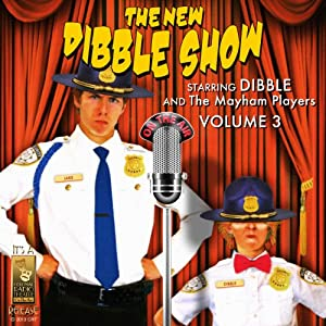 The New Dibble Show, Vol. 3 Radio/TV Program