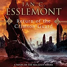 Return of the Crimson Guard: Novels of the Malazan Empire, Book 2 Audiobook by Ian C. Esslemont Narrated by John Banks