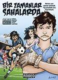 img - for Bir Zamanlar Sahalarda book / textbook / text book