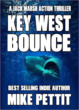 Key West Bounce (Jack Marsh Action Thrillers Book 2)