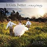 It Gets Better: A Book of Healing