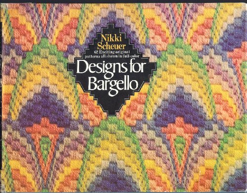 Designs for bargello;: 62 original patterns inspired by or adapted from a range of historical and cultural sources
