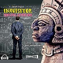 Inquisitor: Zemsta Azteków Audiobook by Jacek Inglot Narrated by Roch Siemianowski