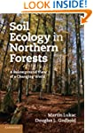 Soil Ecology in Northern Forests: A B...