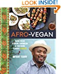 Afro-Vegan: Farm-Fresh African, Carib...