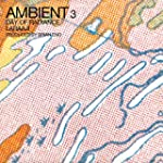 Ambient 3: Day of Radiance [Vinyl LP]...