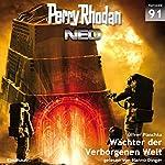 Wächter der Verborgenen Welt (Perry Rhodan NEO 91) | Oliver Plaschka
