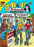 Betty & Veronica Friends Double Digest