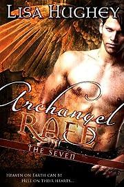Archangel Rafe: (A Novel of The Seven #1)