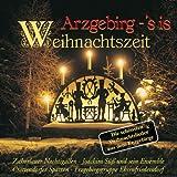 Arzgebirg - 's is Weihnachtszeit