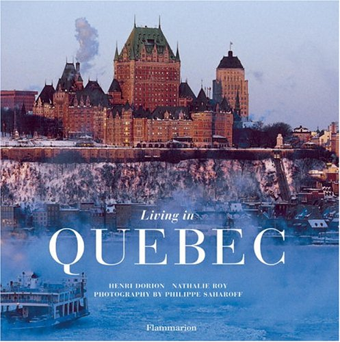Living in Quebec (Living in... Series)
