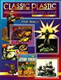 Classic Plastic Model Kits: Identification & Value Guide