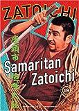Zatoichi the Blind Swordsman, Vol  19 - Samaritan Zatoichi