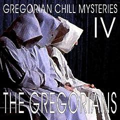 Gregorian Chill Mysteries IV
