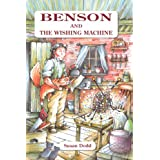 Benson and the Wishing Machineby Susan Dodd