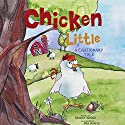 Chicken Little: A Cautionary Tale Audiobook by George Bridge Narrated by Erin Yuen
