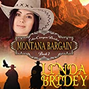 Mail Order Bride: Montana Bargain: Echo Canyon Brides, Book 2 | Linda Bridey