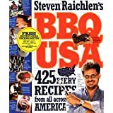 BBQ USA: 425 Fiery Recipes from All Across Americaby Steven Raichlen