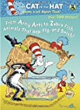 Golden Books From Army Ants to Zebrafish: Animals That Hop, Fly and Swish! (Dr. Seuss/Cat in the Hat) (Deluxe Stickerific)