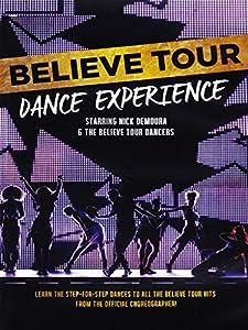 Believe Tour - Dance Experience