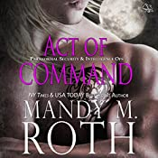 Act of Command: PSI-Ops/Immortal Ops, Book 4 | Mandy M. Roth