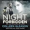 Night Forbidden: Envy Chronicles Book 5 (       UNABRIDGED) by Joss Ware Narrated by Sebastian Fields
