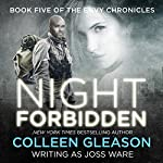 Night Forbidden: Envy Chronicles Book 5 | Joss Ware