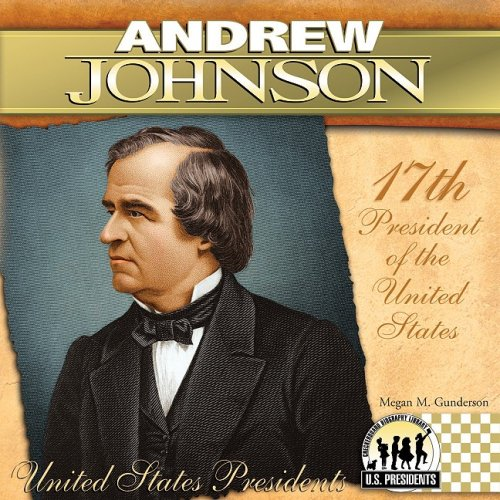a biography of the seventeenth president of the united states andrew johnson With the assassination of president abraham lincoln, andrew johnson became the 17th president of the united states (1865-1869), an old-fashioned southern j.