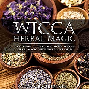 Wicca Herbal Magic Audiobook