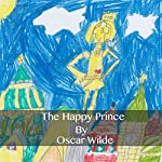 The Happy Prince (Annotated) | Oscar Wilde