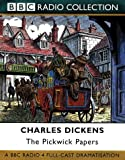 The Pickwick Papers (BBC Classic Collection) Charles Dickens