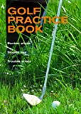 img - for Golf: The Practice Book book / textbook / text book