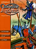 echange, troc François Craenhals - Chevalier Ardent l'Intégrale, Tome 5 : Le Passage, Le Champion du roi, Le Piège