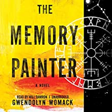 The Memory Painter (       UNABRIDGED) by Gwendolyn Womack Narrated by Will Damron