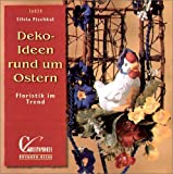 Brunnen-Reihe, Deko-Ideen rund um Ostern