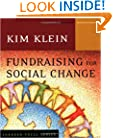 Fundraising for Social Change (Kim Klein's Fundraising Series)