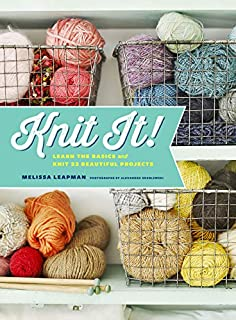 Book Cover: Knit It!: Learn the Basics and Knit 22 Beautiful Projects