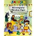 Janosch - Riesenparty f�r den Tiger