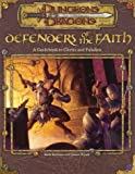 Defenders of the Faith: A Guidebook to Clerics and Paladins (AD&D Accessory)(Rich Redman/James Wyatt)