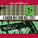 A Random Walk Down Wall Street: The Time-Tested Strategy for Succesful Investing Audiobook by Burton Malkiel Narrated by Kerin McCue
